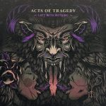 Acts of Tragedy – Left with Nothing (2017) 320 kbps