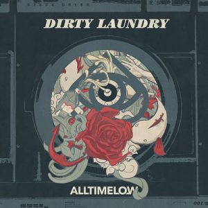 All Time Low - Dirty Laundry (Single) (2017) VBR and M4A
