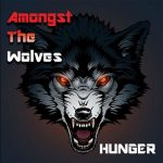 Amongst the Wolves – Hunger (2017) 320 kbps