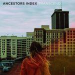 Ancestors Index – Transcend (2016) 320 kbps
