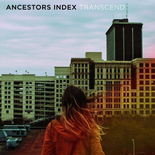 Ancestors Index - Transcend (2016) 320 kbps