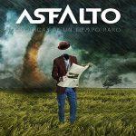 Asfalto – Crónicas de un Tiempo Raro (2017) 320 kbps