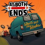 At Both Ends – Wheel's out the Window (2017) 320 kbps