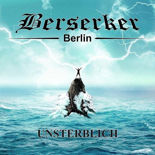Berserker - Unsterblich (2017) 320 kbps