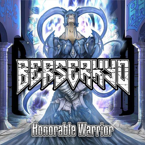 Berserkyd - Honorable Warrior (2017) 320 kbps