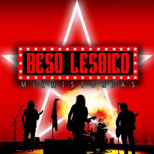 Beso Lesbico - Mil Historias (2016)