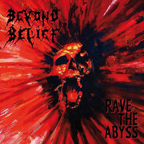 Beyond Belief - Rave the Abyss (1995) (Remastered 2016) 320 kbps + Scans