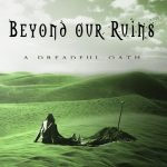 Beyond Our Ruins – A Dreadful Oath (2017) 320 kbps