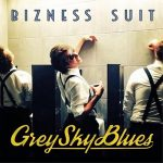 Bizness Suit – Grey Sky Blues (2017) 320 kbps
