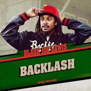 Black Joe Lewis & The Honeybears - Backlash (2017) 320 kbps