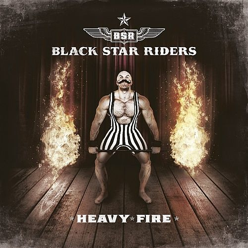 Black Star Riders - Heavy Fire (Limited Edition) (2017) 320 kbps