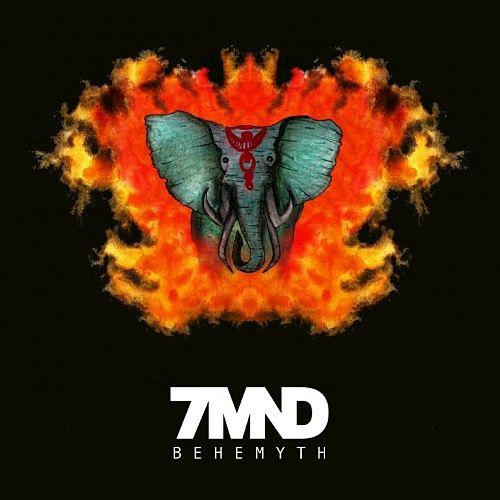 7MND - Behemyth (EP) (2017) 320 kbps