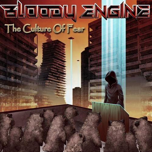 Bloody Engine - The Culture of Fear (2017) 320 kbps