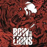 Bow to the Lions – Bow to the Lions (2017) 320 kbps