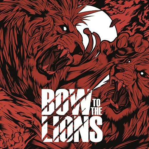Bow to the Lions - Bow to the Lions (2017) 320 kbps