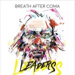 Breath After Coma – Leaders (2017) 320 kbps
