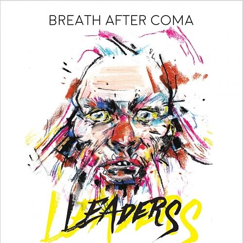 Breath After Coma - Leaders (2017) 320 kbps