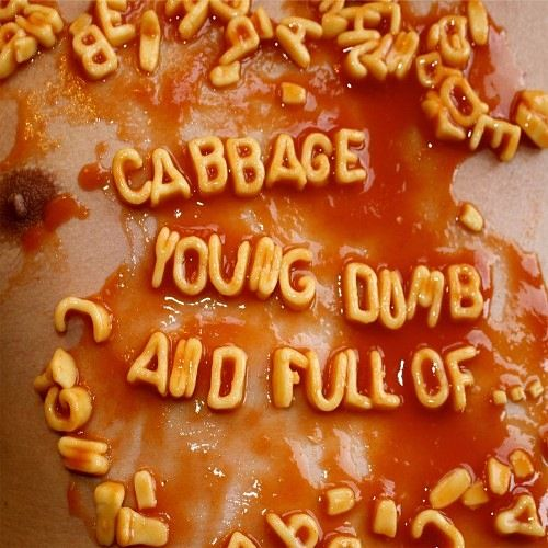 Cabbage - Young, Dumb And Full Of... (2017) 320 kbps