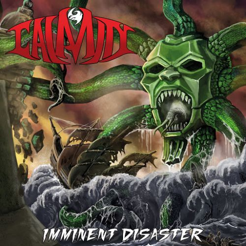Calamity - Imminent Disaster (Reissue) (2017) 320 kbps