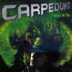 Carpeduke – Waste No Time (2017) 320 kbps