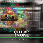 Cellar Noise – Alight (2017) 320 kbps