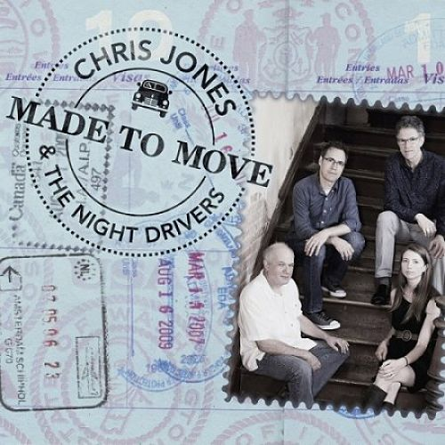 Chris Jones and The Night Drivers - Made to Move (2017) 320 kbps