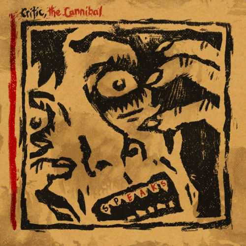 Critic, The Cannibal - Speaks (2017) 320 kbps
