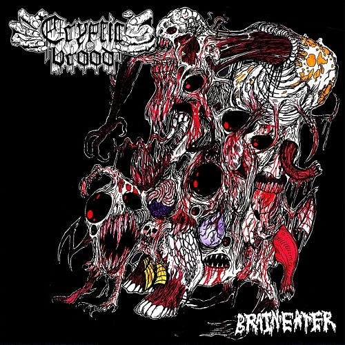 Cryptic Brood - Brain Eater (2017) 320 kbps