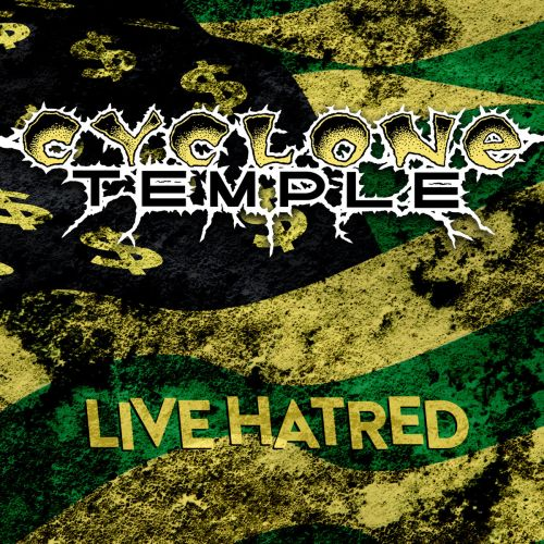 Cyclone Temple - Live Hatred [Live] (2017) 320 kbps
