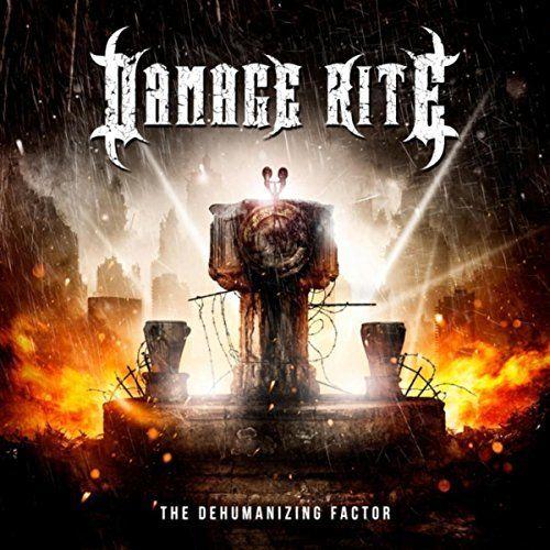 Damage Rite - The Dehumanizing Factor (2017) 320 kbps