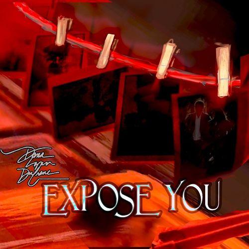 Dana Lynn Dufrene - Expose You (2017) 320 kbps