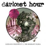 Darkest Hour – Godless Prophets & the Migrant Flora (2017) 320 kbps