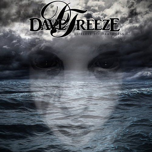 Davefreeze - Lifeless To Deathless (2017) 320 kbps