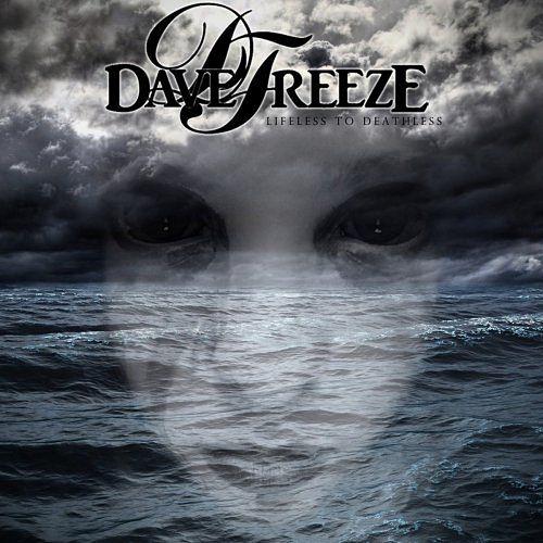 Davefreeze - Lifeless To Deathless (2017) 320 kbps
