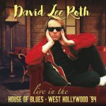 David Lee Roth – Live In The House Of Blues – West Hollywood '94 [Live] (2017) 320 kbps
