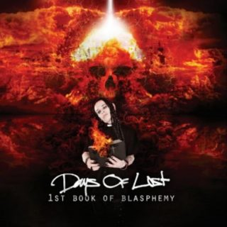 Days of Lost - 1st Book of Blasphemy (2017)