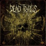 Dead Trails – Dead Trails (2017) 320 kbps