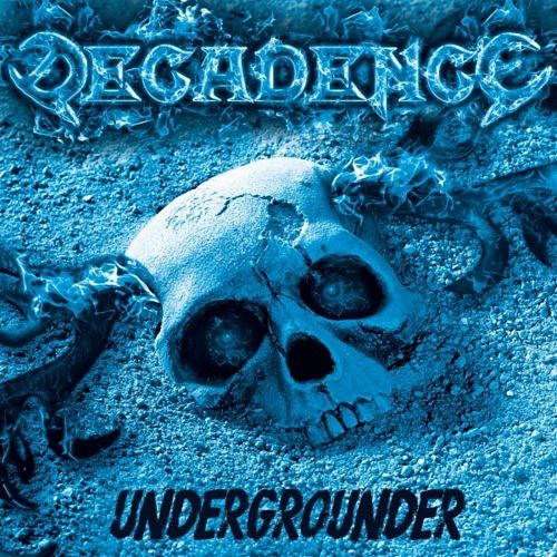 Decadence - Undergrounder (2017) 320 kbps