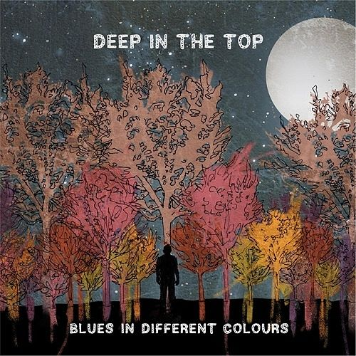 Deep In The Top - Blues In Different Colors (2016) 320 kbps