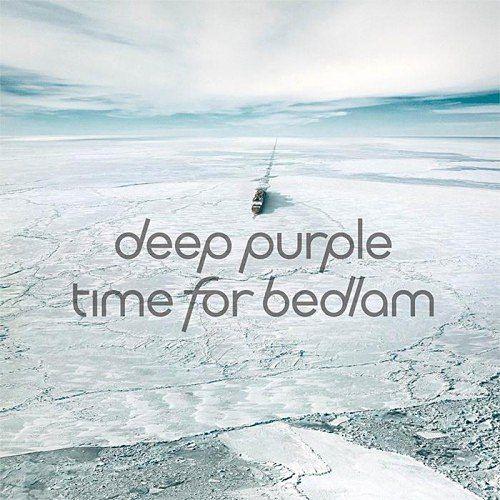 Deep Purple - Time For Bedlam (EP) (2017) 320 kbps