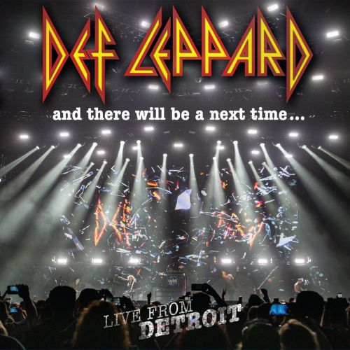 Def Leppard - And There Will Be A Next Time... Live From Detroit (2017) 320 kbps