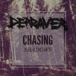 Depraver – Chasing Shadows (2017) 320 kbps