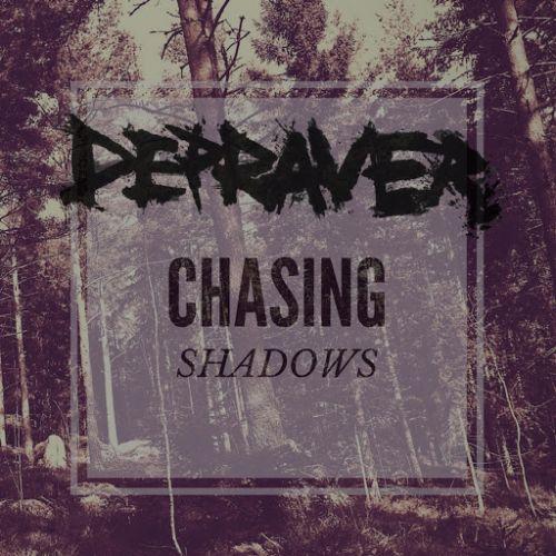 Depraver - Chasing Shadows (2017) 320 kbps