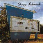 Doug Schmude – Ghosts of the Main Drag (2017) 320 kbps