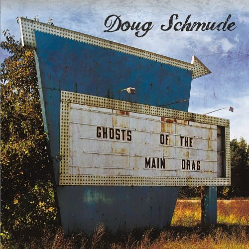 Doug Schmude - Ghosts of the Main Drag (2017) 320 kbps
