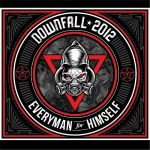 Downfall 2012 – Everyman for Himself (2017) 320 kbps