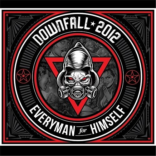 Downfall 2012 - Everyman for Himself (2017) 320 kbps