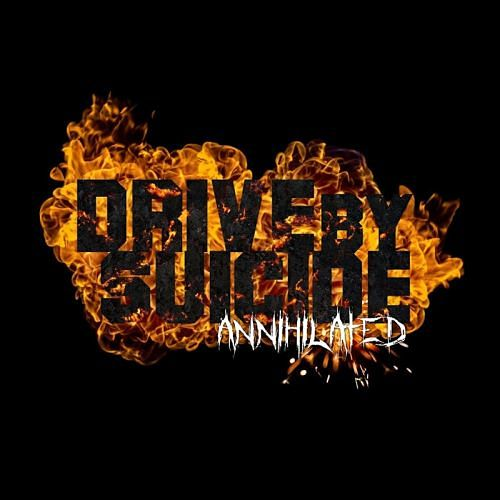 Drive By Suicide - Annihilated (EP) (2017) 320 kbps