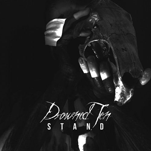 Drowned Ten - Stand (2017) 320 kbps
