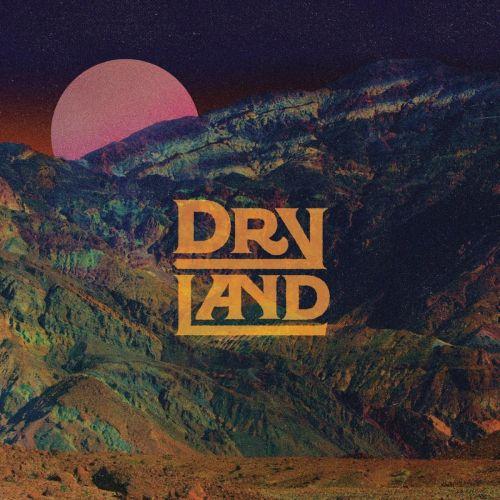 Dryland - Dryland (2016) 320 kbps